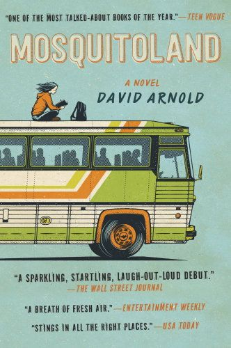 Young adult books worth a read, including Mosquitoland by David Arnold.