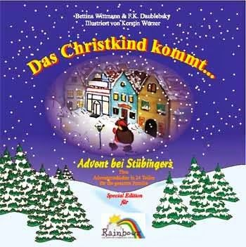 Advent Bei Stübingers CD Charity Aktion - Das Christkind kommt ... Advent bei Stübingers:  einer Charity-Aktion der Business Doctors und Rainbows Der Stübingers Adventkalender als Träger einer breit angelegten Charity-Aktion. - http://adventcharityaktion.blogspot.co.at/