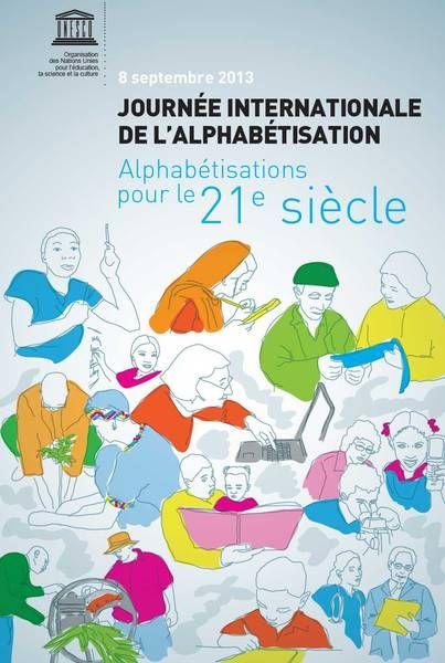 Journée internationale de l'alphabétisation 2013 « Alphabétisation pour le 21e siècle »