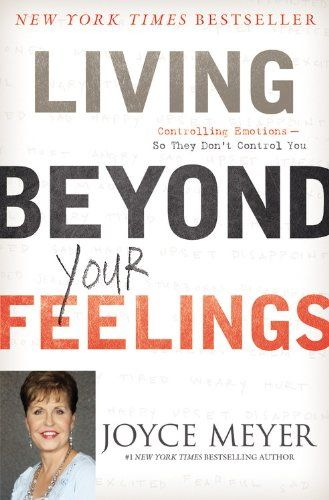 Living Beyond Your Feelings: Controlling Emotions So They Don't Control You by Joyce Meyer http://www.amazon.com/dp/1455549118/ref=cm_sw_r_pi_dp_EKPjvb1GB5EBE