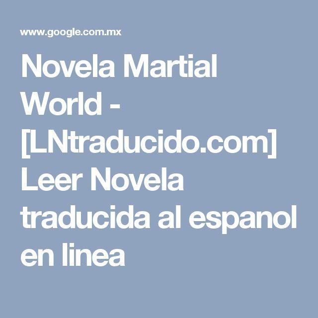 Novela Martial World - [LNtraducido.com] Leer Novela traducida al espanol en linea