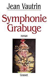 Symphonie grabuge par Jean Vautrin