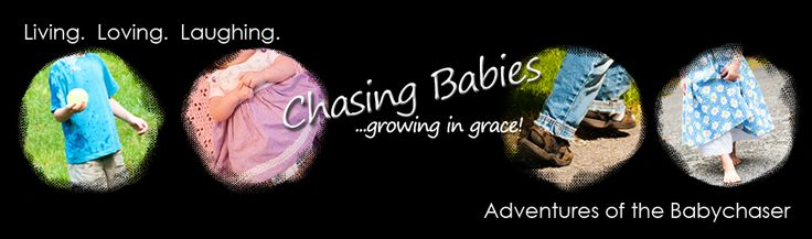 Chasing Babies….Growing in Grace