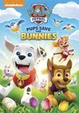 PAW Patrol: Pups Save the Bunnies [DVD]