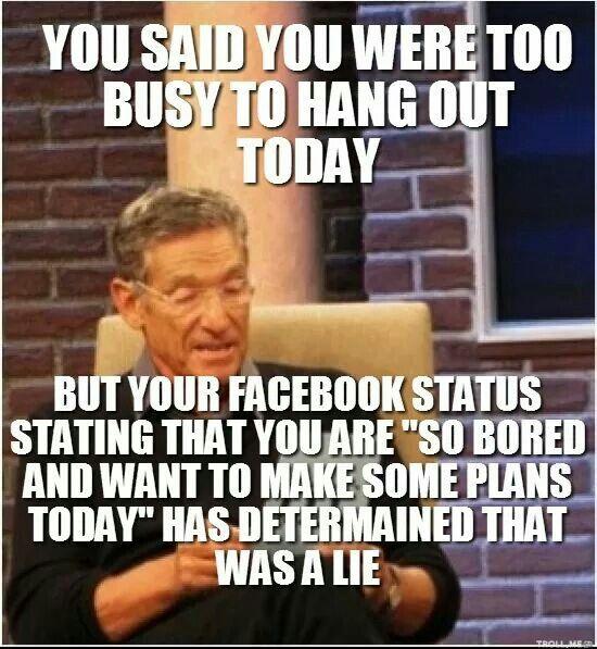 7ab369d5ebacab9ab0d3b5b163863b11 too busy meme 29 best maury meme images on pinterest funny stuff, funny memes,Maury Povich Meme