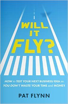 Will It Fly? How to Test Your Next Business Idea So You Don't Waste Your Time and Money by Pat Flynn  http://www.amazon.com/gp/product/0997082305?creativeASIN=0997082305&linkCode=w00&linkId=ITCSY6KIVTLVQGRF&ref_=as_sl_pc_qf_sp_asin_til&tag=hustleheart-20