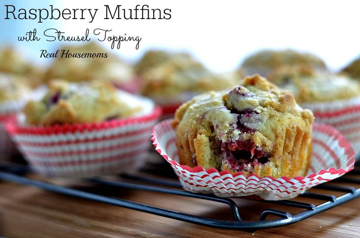 Raspberry Muffins with Streusel Topping - Real Housemoms - These were ...