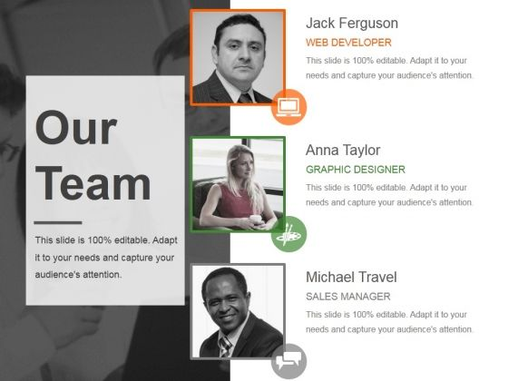 Professionally designed, visually stunning - Our Team Ppt PowerPoint