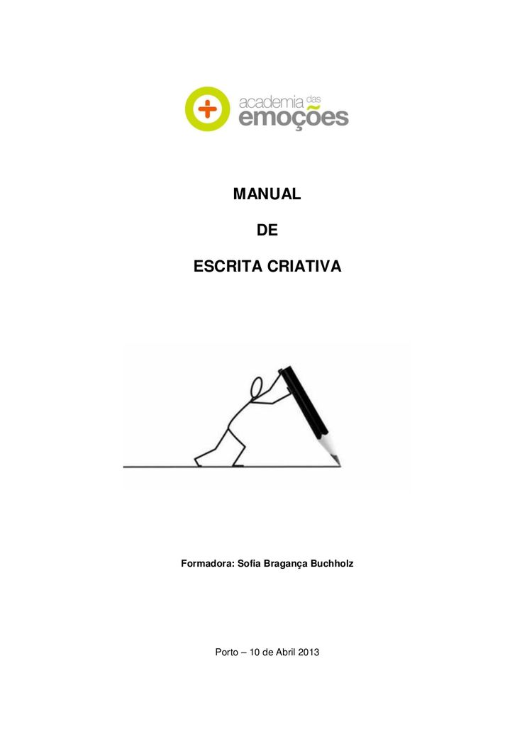 Manual de escrita criativa by Cristiano Ribeiro Moreira via slideshare