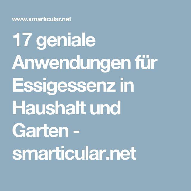 17 geniale Anwendungen für Essigessenz in Haushalt und Garten - smarticular.net