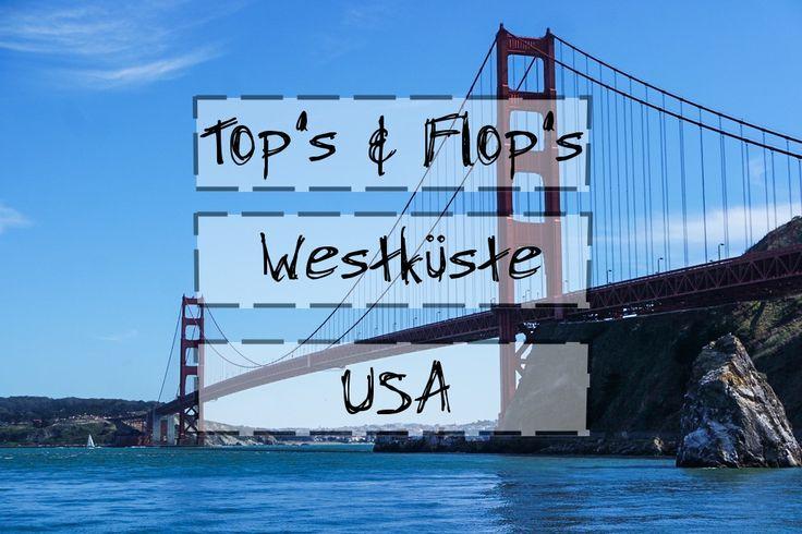 Die Westküste USA hat viel zu bieten. In unserem Beitrag Westküste USA haben wir die Top's und Flop's und weitere Tipps für deine Reise aufgelistet.