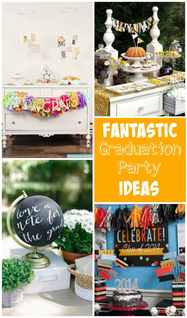 Fantastic graduation party ideas to celebrate this big accomplishment!