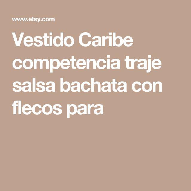 Vestido Caribe competencia traje salsa bachata con flecos para