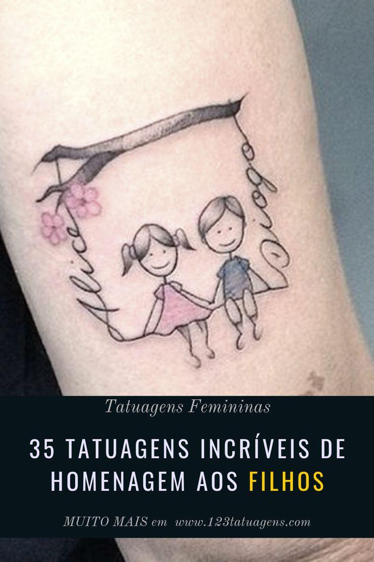 35 Tatuagens Incríveis de homenagem aos FILHOS #t Tattoosfeminina #t Tattoospeq …  – Filhos
