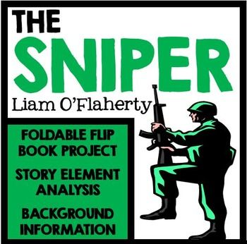 """a review of liam oflahertys the sniper The story """"the sniper"""" by liam o'flaherty presents an event which takes place during the irish civil war one night, a sniper from the irish republican army spends time on a roof and hungrily eats a s ()."""