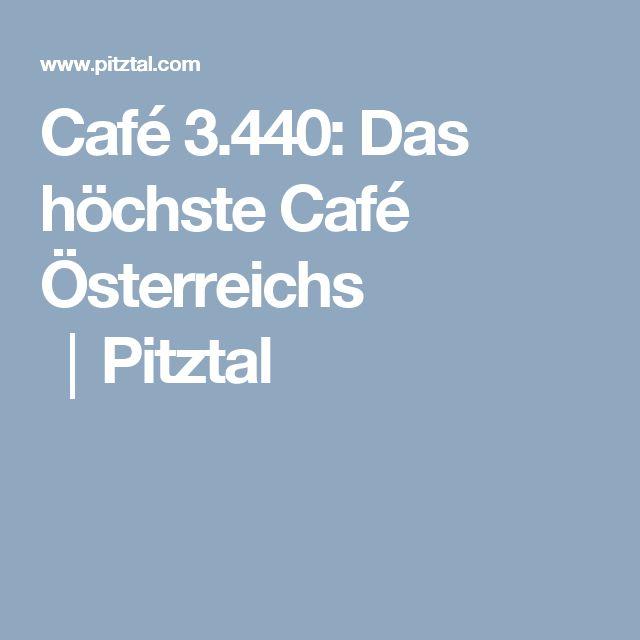 Café 3.440: Das höchste Café Österreichs │Pitztal