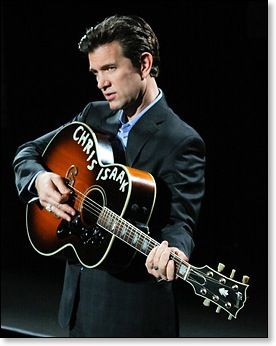 Chris Isaak I'm certain one day I will marry him!
