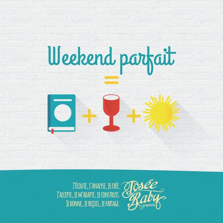 Weekend parfait = livre + Vin + Soleil par Josée Raby