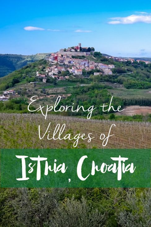 Exploring the Villages of Istria, Croatia – Drive on the Left