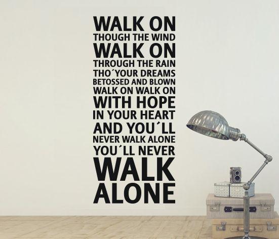 VÄGGORD You´ll never walk alone - Liverpool