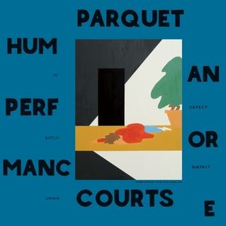 Parquet Courts: Human Performance Album Review | Pitchfork