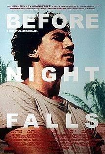 Before Night Falls (2000), Julian Schanbel - episodic look at the life of Cuban poet and novelist, Reinaldo Arenas (1943-1990).