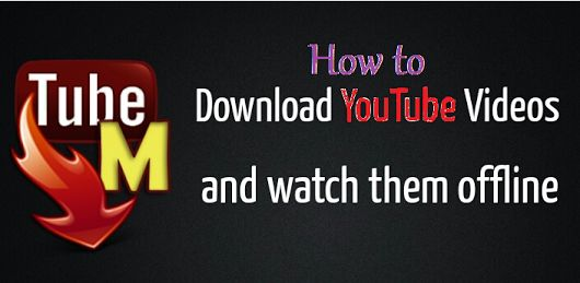 How to use Tubemate YouTube Downloader ? - Tubemate