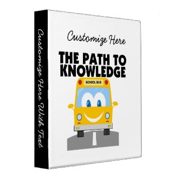 """School is the path to knowledge and this cute school bus design will point the way! A yellow bus with eyes and a smile and black text that reads The Path to Knowledge"""" on teacher and education inspired T-shirts, buttons, stickers, bags, cards, mugs, key chains, mousepads, and many other items for anyone who values education. #knowledge #education #educational #teachers #teaching #school #school #bus #bus #teacher #slogans #teacher #sayings"""