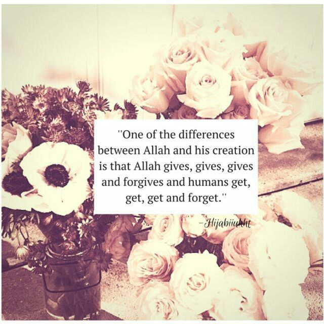Allah: always give, give, give and forgive.