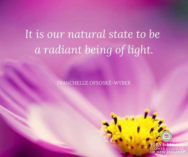 It is our natural state to be a radiant being of light.