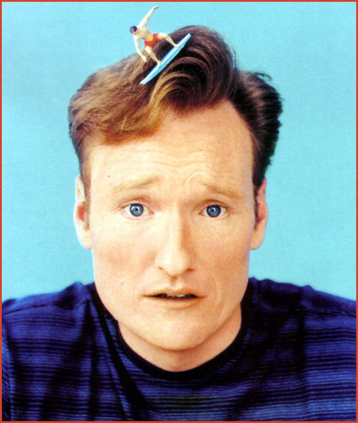 Conan O'Brien - haha