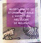 Museo civico di storia naturale di Milano per i bambini