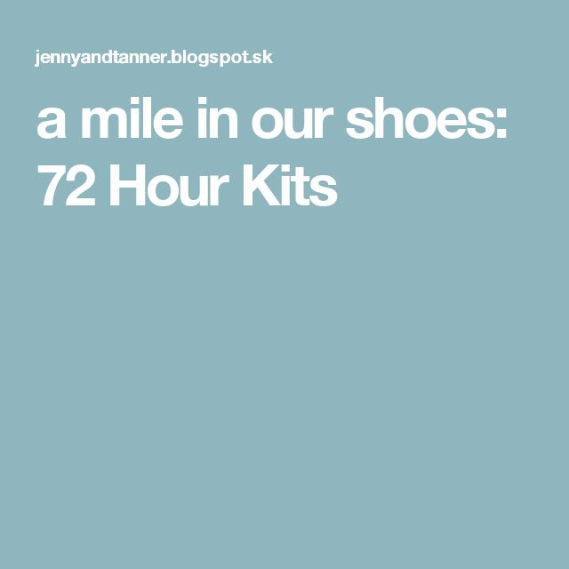 a mile in our shoes: 72 Hour Kits