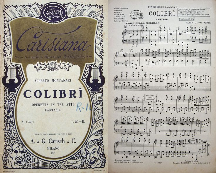 MUSICA OPERETTA -   MONTANARI ALBERTO Colibri'. Operetta in 3 atti. Fantasia. Collana Carisiana Nuova Collezione di Musica per Piccola Orchestra. Milano, Carisch, 1929 Spartito, in 4., bross. edit. decorata (Bonfanti), pag. 58. Partiture per: Pianoforte conduttore, contrabbasso, batteria e timpani, tromba, flauto, violino, violoncello, clarinetto. #musica #spartiti #music #scores. Per info, contattateci! eBay: http://stores.ebay.it/LA-STORIA-DI-CARTA website: www.amordilibro.com