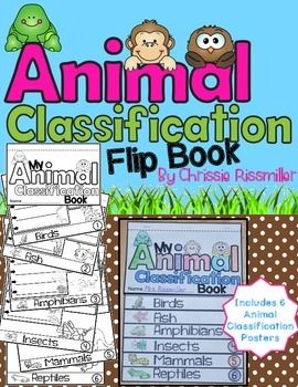 Animal classification flip book with posters. . .birds, fish, amphibians, insects, mammals, reptiles. . .picture to illustrate each characteristic. . .