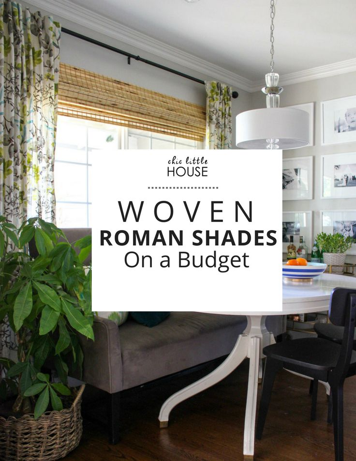 House Update: Woven Roman Shades — Chic Little House