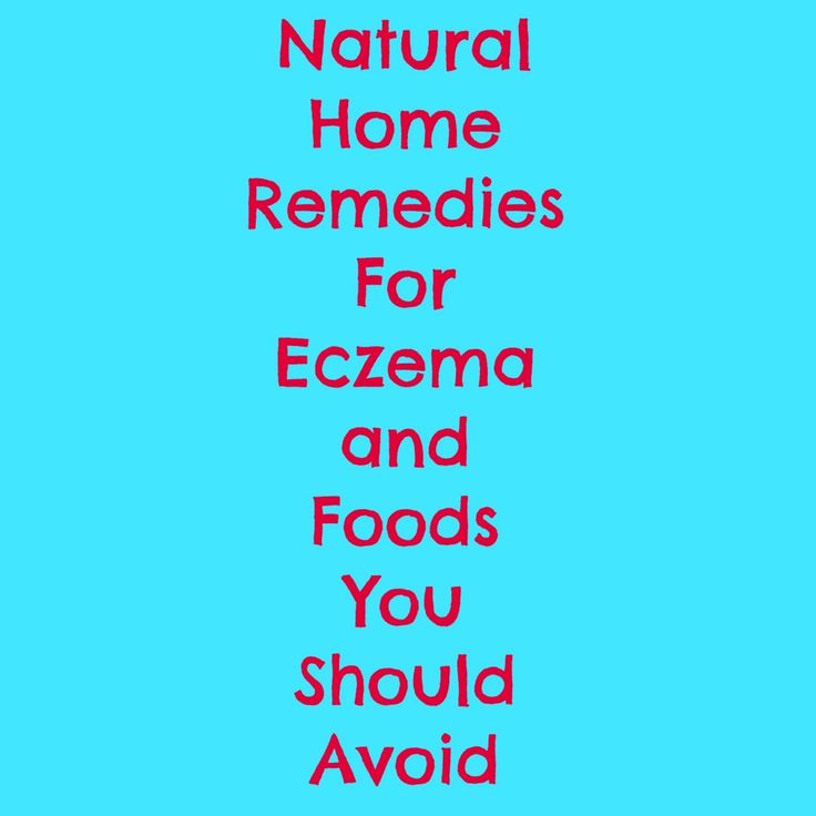 Suffer from Eczema? Avoid these foods and try these natural remedies to help clear up your eczema.