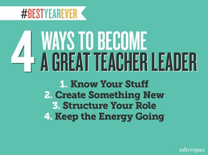What would you add to this list? Find more tips for effective teacher leadership.