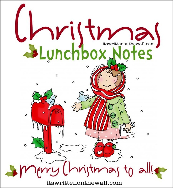 Freebie  It's Written on the Wall:  Our 30 Christmas Lunchbox Notes Here--Get Your Free Set