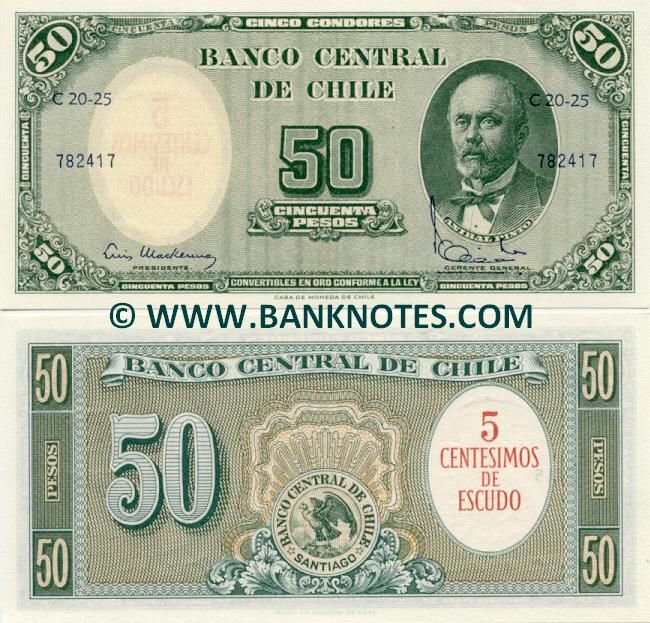 Chile 5 Centesimos de Escudo on 50 Pesos (1960-61)  Front: Portrait of Anibal Pinto Garmendia (1825-1884) - ex-President of Chile. Back: Seal of the Central Bank of Chile (Condor). Watermark: Diego Portales Palazuelos (1793-1837). Printer: Casa de Moneda de Chile.