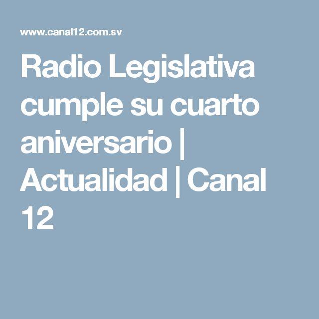 Radio Legislativa cumple su cuarto aniversario | Actualidad | Canal 12