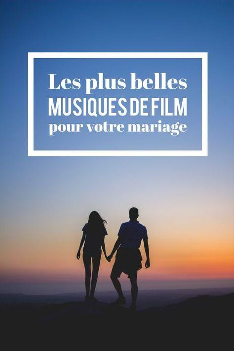 Les plus belles musiques de film mariage pour mon mariage : pour l'entrée ou la sortie de cérémonie, la première danse, l'arrivée des mariées dans la salle, l'arrivée du gâteau...