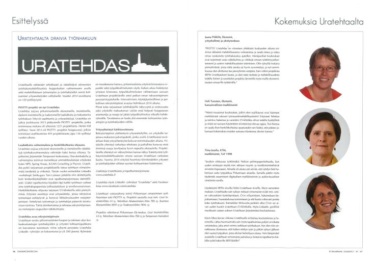 """""""Uratehtaalta draivia työnhakuun"""" -artikkeli EkonomiEnergiaa -lehdessä 01/2014. Lisäksi haastattelussa kolme projektilaista."""