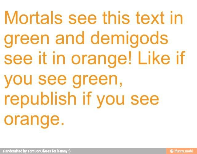 The other day I saw green and now I see orange