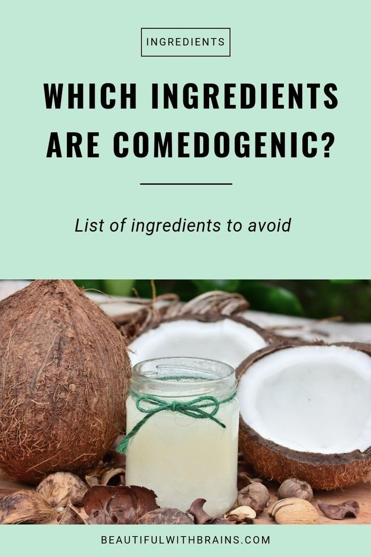 Which Ingredients Are Comedogenic Click This Pin For A List Of Comedogenic Skincare Ingredients To Comedogenic Moisturizer For Oily Skin Skincare Ingredients