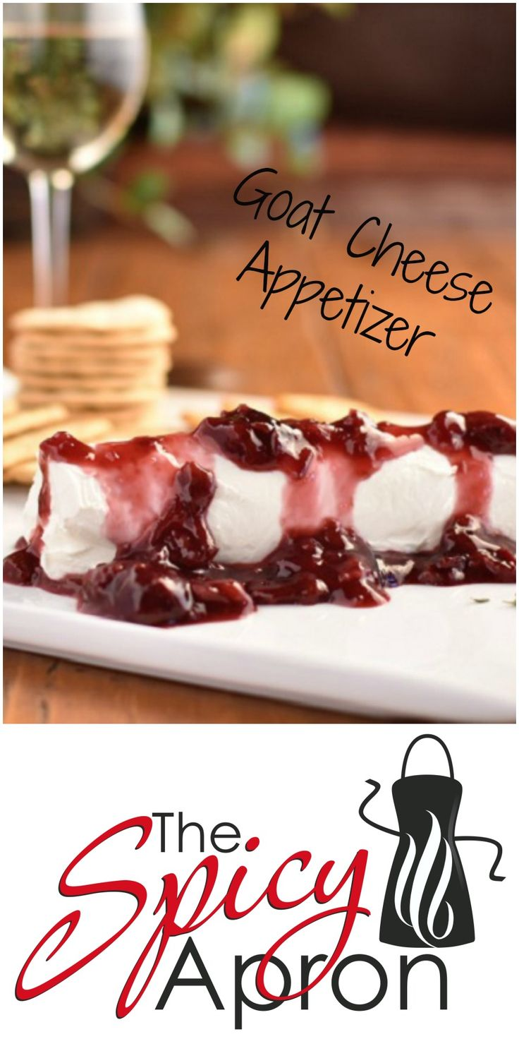 Goat Cheese with Wine Reduction Sauce Appetizer!