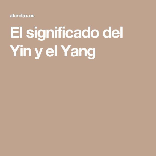 El significado del Yin y el Yang