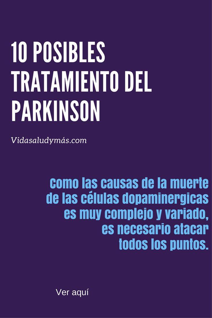 10 posibles tratamientos del enfermedad del parkinson - Salud, vida y más