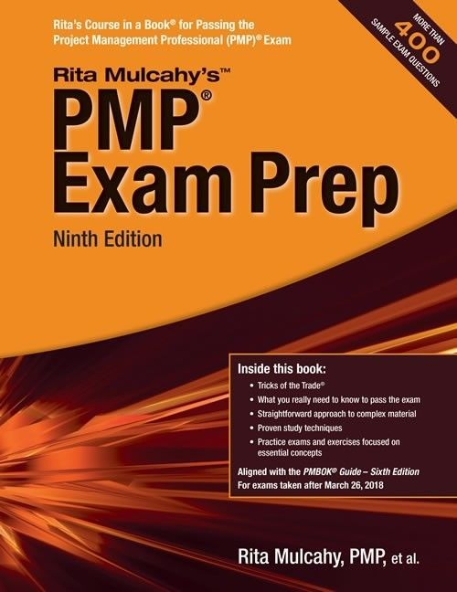 Pmp Exam Prep Ninth Edition Aligned With The Pmbok