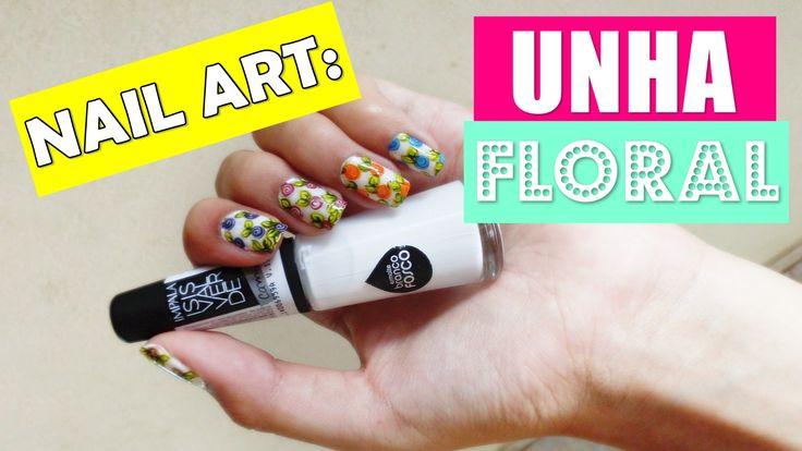 Nail Art | Tutorial: Unha Floral |ÚNICA DICA
